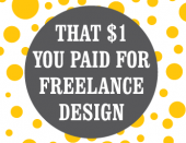 That $1 you paid for freelance design